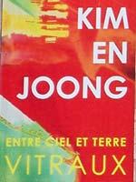 Kim En Joong Exhibition - Chartres